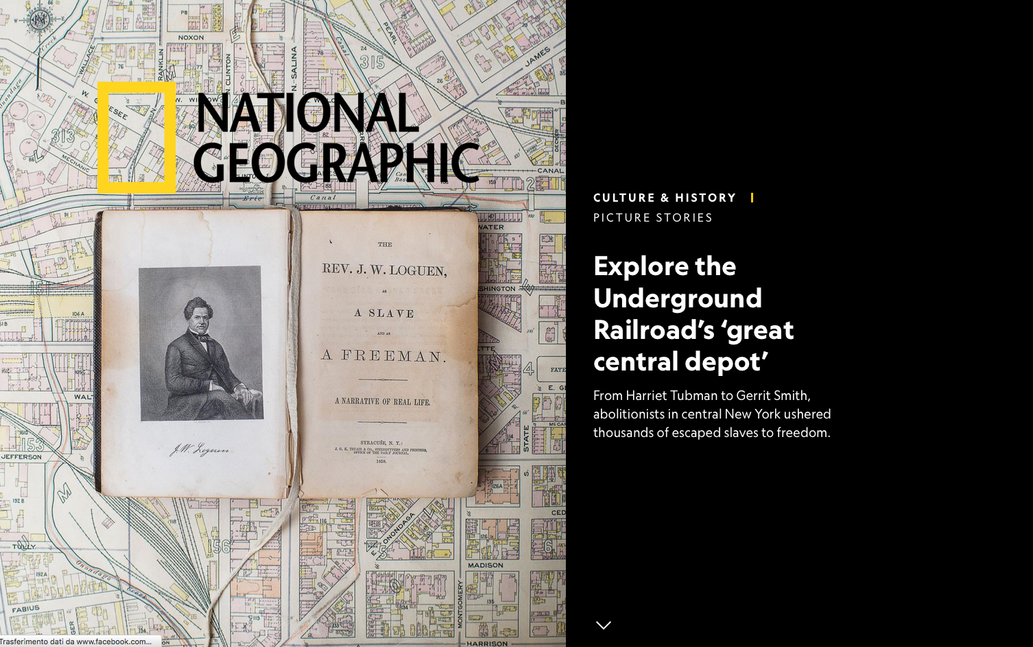 National Geographic - Explore the Underground Railroad's 'great central depot - Text by Kim M. Williamson